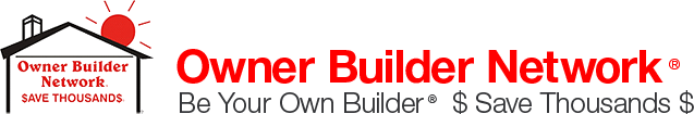 Owner Builder Network - Save Thousands